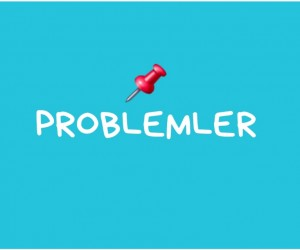 KARIŞIK PROBLEMLER