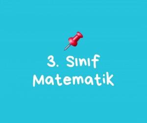 3. SINIF MATEMATİK